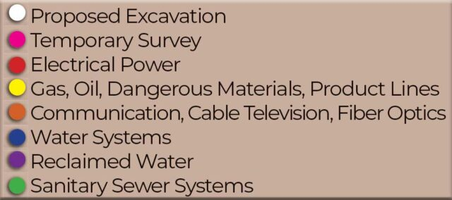 Tracer Wire Uniform Color Code for Marking Underground Facilities: White - Proposed Excavation, Pink - Temporary Survey, Red - Electrical Power, Yellow - Gas, Oil, Dangerous Materials, Product Lines, Orange - Communication, Cable Television, Fiber Optics, Blue - Water Systems, Purple - Reclaimed Water, Green - Sanitary Sewer Systems