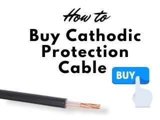 How To Buy Cathodic Protection Cable